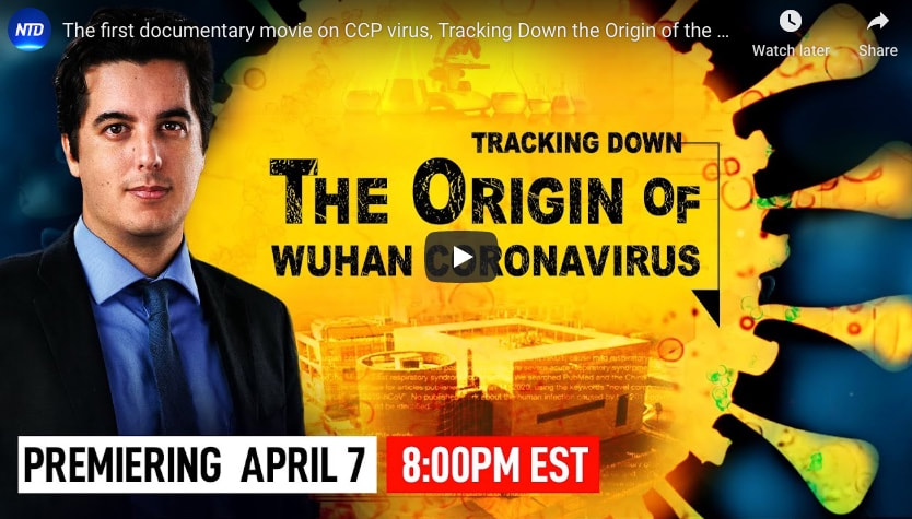 The first documentary movie on CCP virus, Tracking Down the Origin of the Wuhan Coronavirus